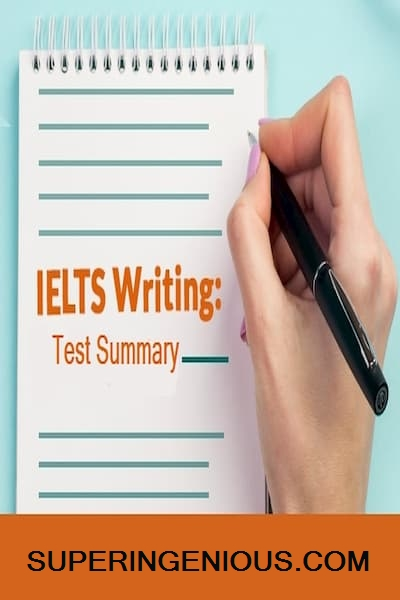IELTS Writing Test Summary
