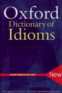Oxford Dictionary Idioms