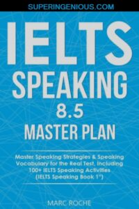 IELTS Speaking 8.5 Master Plan