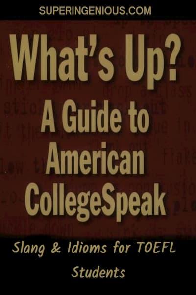 Slang and Idioms for TOEFL Students