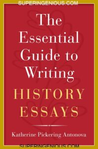 The Essential Guide to Writing History Essays 2020