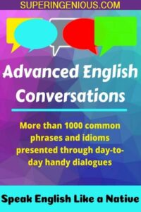 Advanced English Conversations