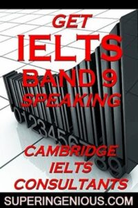 Get IELTS Band 9 Speaking