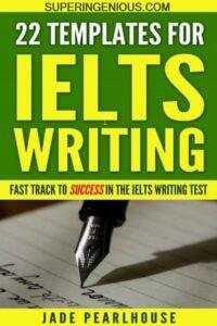IELTS Writing 22 Essay Templates