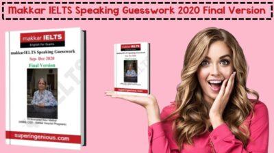 Makkar IELTS Speaking Guesswork 2020 Final Version t