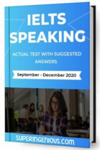 IELTS Speaking Actual Tests 2020 (Sep. – Dec.)