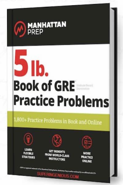 Manhattan Prep GRE 5 lb Book of GRE Practice Problems
