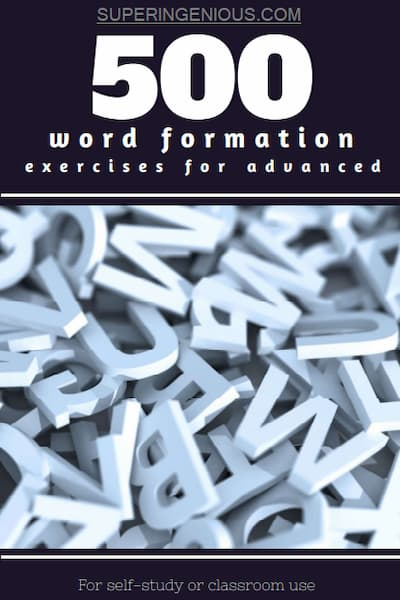 500 Word Formation Exercises for Advanced PDF