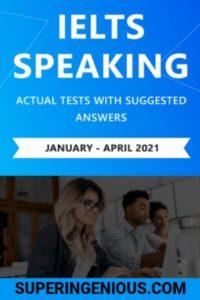 IELTS Speaking Actual Tests 2021