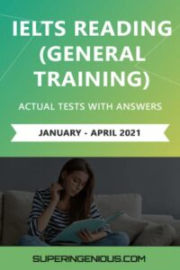 IELTS Reading Actual Tests 2021 GT