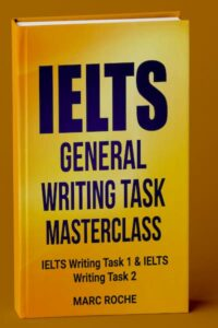 IELTS General Writing Task 1&2 Masterclass